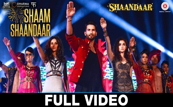 Shaam Shaandaar - Full Video Song
