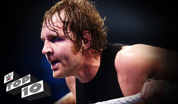 Dean Ambrose's Dirtiest Deeds WWE Top 10